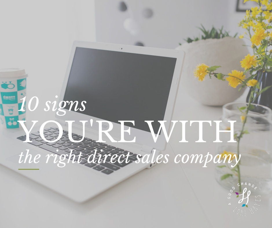 10 signs you're with the right direct sales company