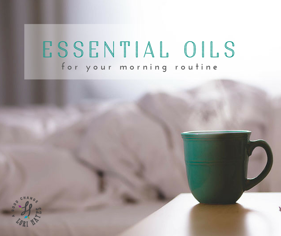 Essential oils for your morning routine